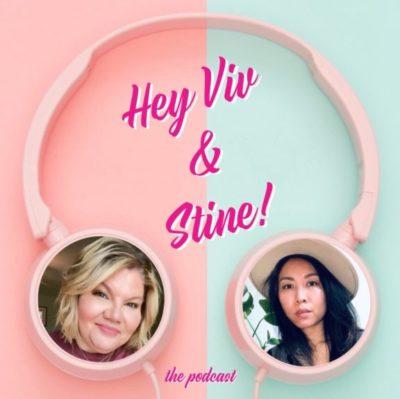 Hey Viv & Stine Podcast